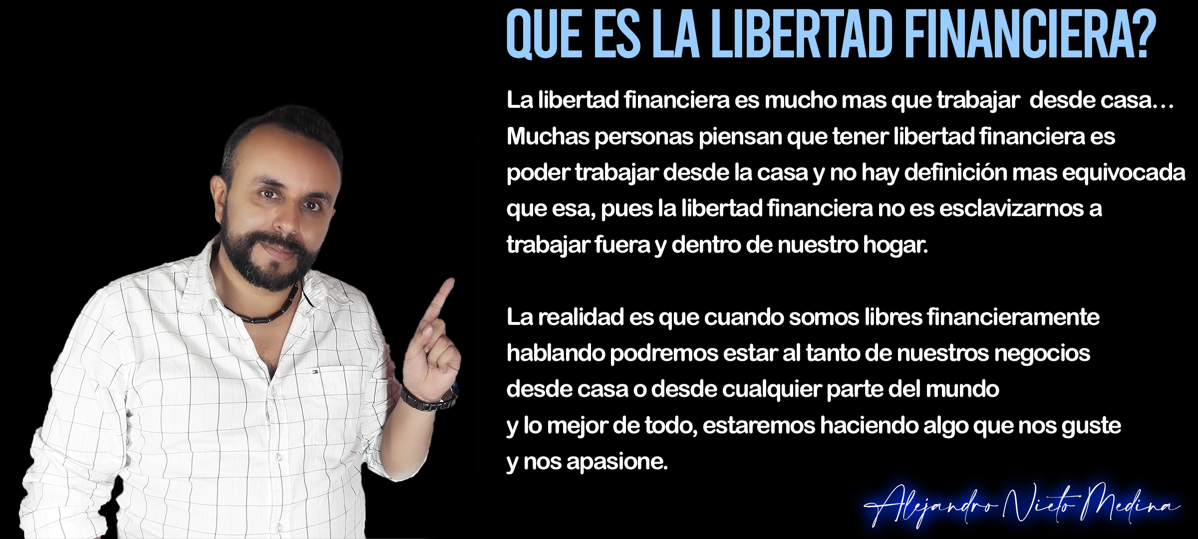 libertad financiera - Alejandro Nieto Medina